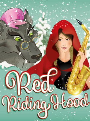 Red Riding Hood – The Rock'n'Roll Panto